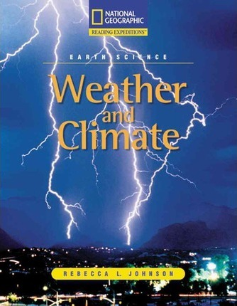 Reading Expeditions (Science: Earth Science): Weather and Climate