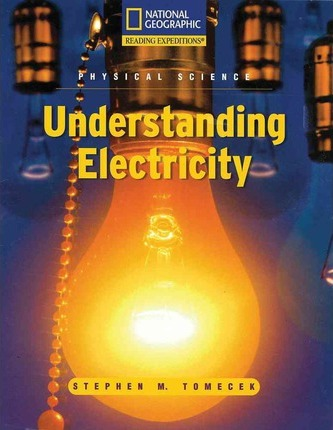 Reading Expeditions (Science: Physical Science): Understanding Electricity