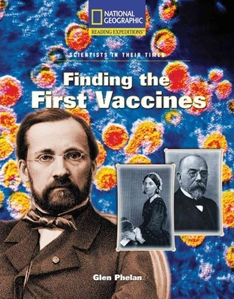 Reading Expeditions (Science: Scientists in Their Times): Finding the First Vaccines