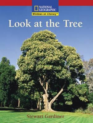 Windows on Literacy Emergent (Science: Life Science): Look at the Tree