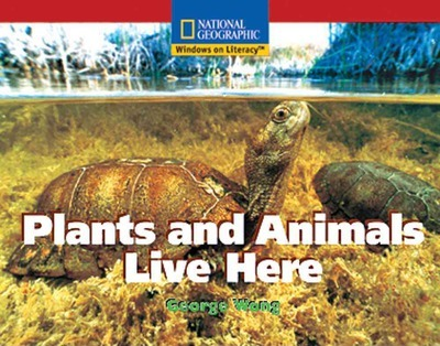 Windows on Literacy Emergent (Social Studies: Technology): Plants and Animals Live Here
