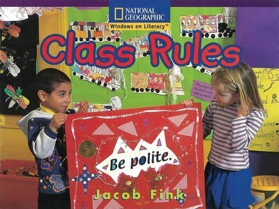 Windows on Literacy Early (Social Studies: Economics/Government): Class Rules