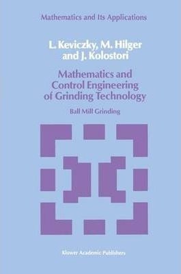 Mathematics and Control Engineering of Grinding Technology