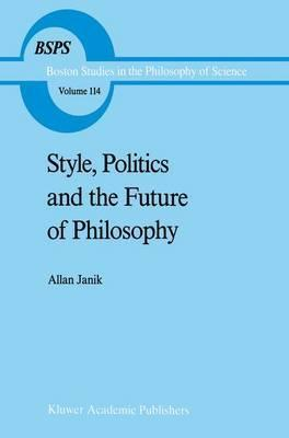 Style, Politics and the Future of Philosophy