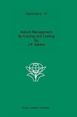 Nature Management by Grazing and Cutting