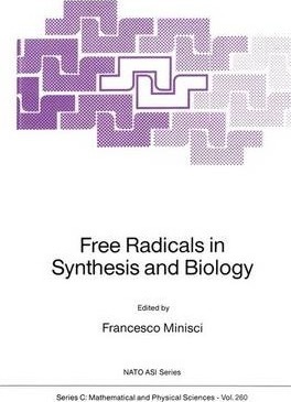 Free Radicals in Synthesis and Biology