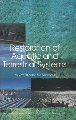 Restoration of Aquatic and Terrestrial Systems