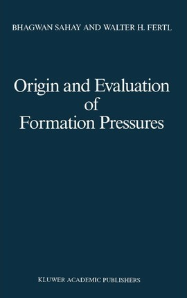 Origin and Evaluation of Formation Pressures