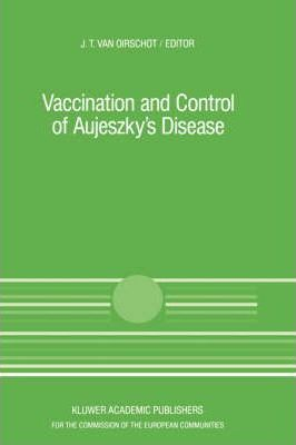 Vaccination and Control of Aujeszky's Disease