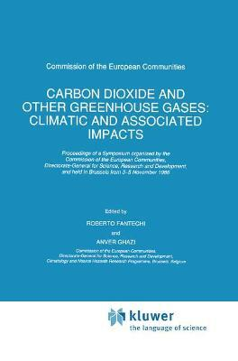 Carbon Dioxide and Other Greenhouse Gases: Climatic and Associated Impacts