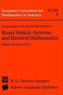 Proceedings of the Second Workshop on Road-Vehicle-Systems and Related Mathematics