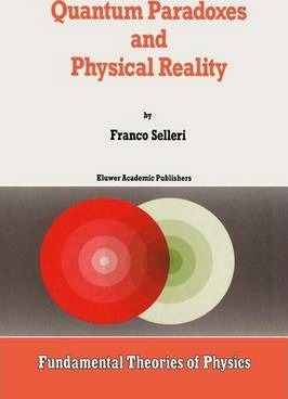 Quantum Paradoxes and Physical Reality