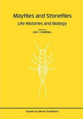 Mayflies and Stoneflies: Life Histories and Biology