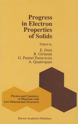 Progress in Electron Properties of Solids