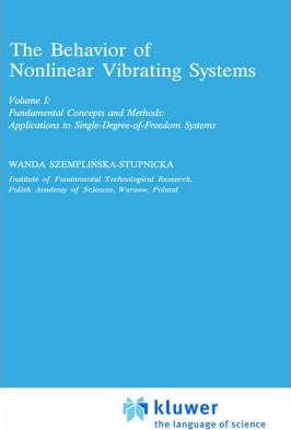 The Behaviour of Nonlinear Vibrating Systems