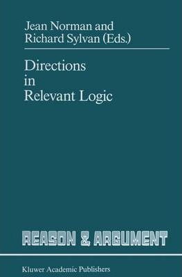 Directions in Relevant Logic