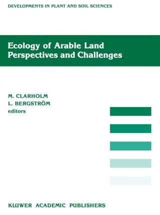 Ecology of Arable Land - Perspectives and Challenges