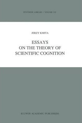 Essays on the Theory of Scientific Cognition