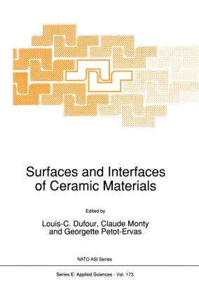 Surfaces and Interfaces of Ceramic Materials