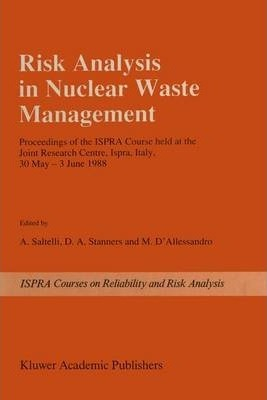 Risk Analysis in Nuclear Waste Management