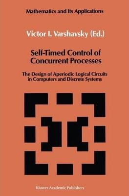 Self-Timed Control of Concurrent Processes