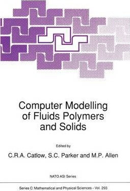 Computer Modelling of Fluids Polymers and Solids