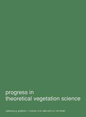 Progress in theoretical vegetation science