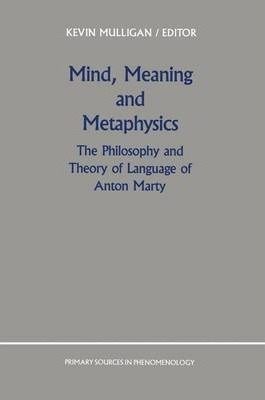 Mind, Meaning and Metaphysics