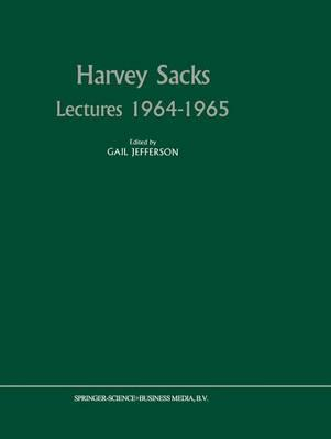 Harvey Sacks Lectures 1964-1965