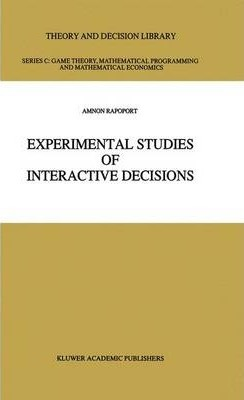 Experimental Studies of Interactive Decisions
