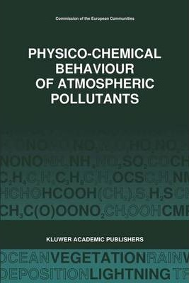 Physico-Chemical Behaviour of Atmospheric Pollutants (1989)