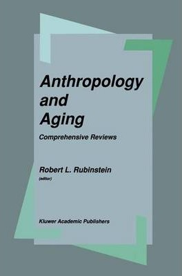 Anthropology and Aging