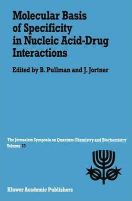 Molecular Basis of Specificity in Nucleic Acid-drug Interactions