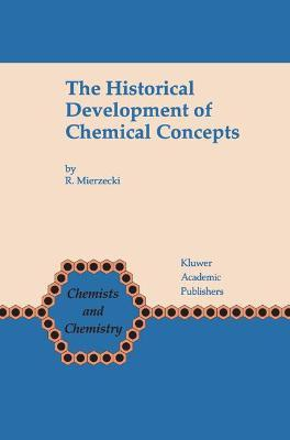 The Historical Development of Chemical Concepts