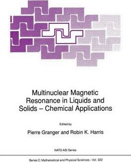 Multinuclear Magnetic Resonance in Liquids and Solids - Chemical Applications