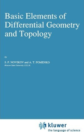 Basic Elements of Differential Geometry and Topology