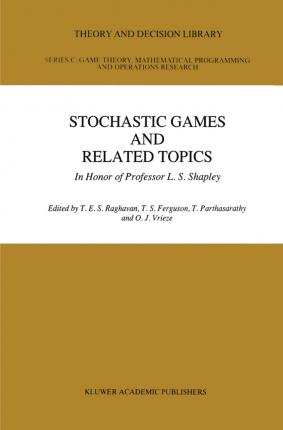 Stochastic Games And Related Topics