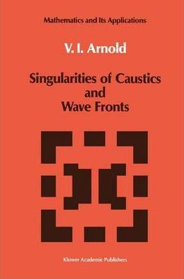 Singularities of Caustics and Wave Fronts