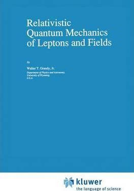 Relativistic Quantum Mechanics of Leptons and Fields
