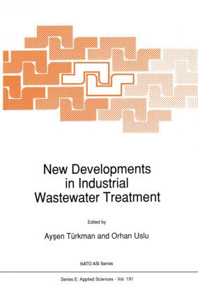 New Developments in Industrial Wastewater Treatment