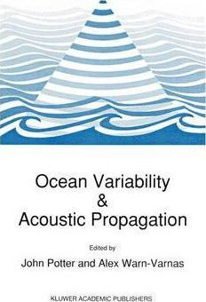 Ocean Variability and Acoustic Propagation