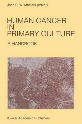 Human Cancer in Primary Culture