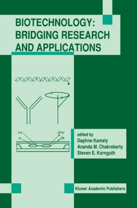 Biotechnology: Bridging Research and Applications