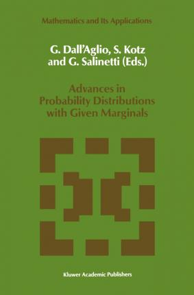 Advances in Probability Distributions with Given Marginals