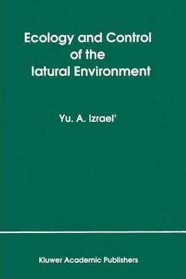 Ecology and Control of the Natural Environment