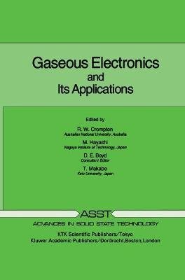 Gaseous Electronics and its Applications