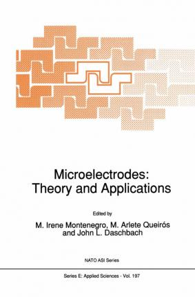 Microelectrodes: Theory and Applications
