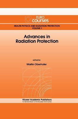 Advances in Radiation Protection