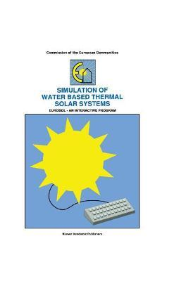 Simulation of Water Based Thermal Solar Systems