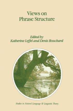 Views on Phrase Structure